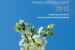 Pensjonsveileder og konkurransegrunnlag 2012