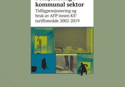 Fafo-rapport om pensjonering i kommunal sektor.